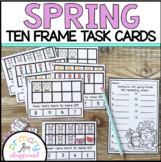 Spring Ten Frame Task Cards Making Ten with Spring Friends