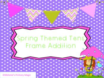 Spring Tens Frame Addition #presidentsdaydeals