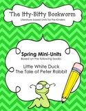 Spring Literature-based Units:  Little White Duck and Tale of Peter Rabbit