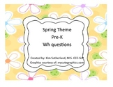 Spring Theme WH Questions - 3 Levels