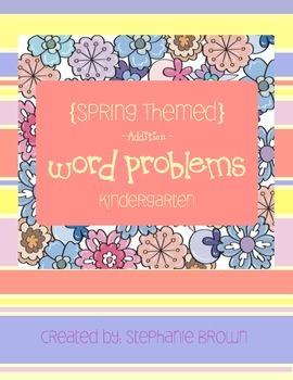 Spring Themed Addition Word Problems
