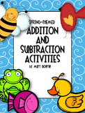 Spring-Themed Addition and Subtraction Activities
