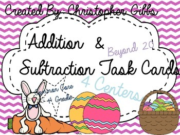 Spring Themed Addition and Subtraction Beyond 20 Task Cards