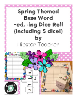 Spring Themed Base Words with -ed and -ing