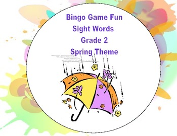 Spring Themed Bingo Game- Sight Words for Grade 2