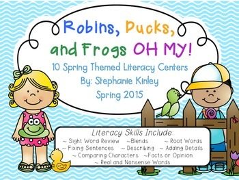 Spring Themed Literacy Centers - Robins, Ducks, and Frogs
