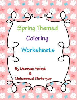 Spring Themed Coloring Worksheets