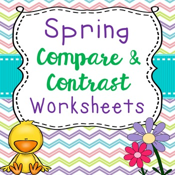 Spring Themed Compare and Contrast Worksheets