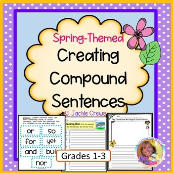 Creating Compound Sentences: Spring Themed
