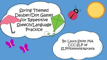 Spring Themed Dauber/Dot game for repetitive speech/language practice