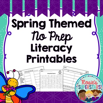 Spring Themed Literacy No Prep Printables: Early Elementar