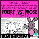Spring Themed Elements of Poetry and Prose Reading & Writing Activity