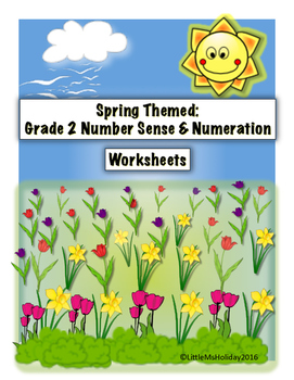 Spring Themed: Grade 2 Math Number Sense and Numeration Worksheets