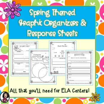 Spring Themed Graphic Organizers & Literacy Center Recording Sheets