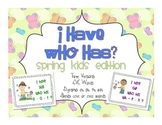 """Spring Themed """"I have, Who has?"""" {a segmenting + blending game}"""