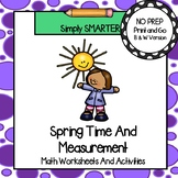 Spring Themed Kindergarten Time and Measurement Math Worksheets and Activities