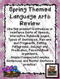 Spring Themed Language Arts Skills (parts of speech, sente