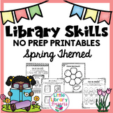 Library No Prep Printables Spring Themed