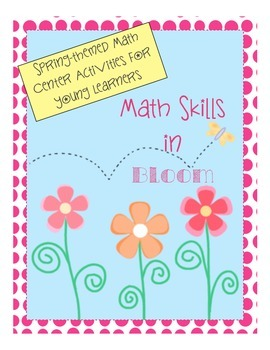 Spring-Themed Math Centers: Addition with Missing Numbers,