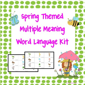 Spring Themed Multiple Meaning Word Language Kit