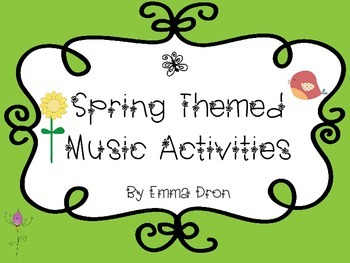 Spring Themed Music Activities
