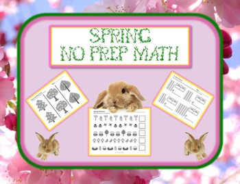 Spring Themed NO PREP Math Pack - 23 Print and Go Math Activities!!!!