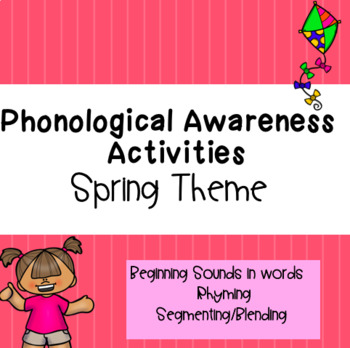 Spring Themed Phonological Awareness