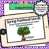 Spring Themed Positional Word Activities For GOOGLE CLASSROOM
