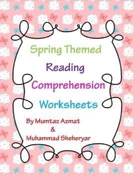 Spring Themed Reading Comprehension Worksheets