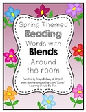 Spring Themed: Reading Words with Consonant Blends Around the Room