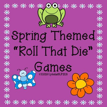 FREE Spring Themed Roll That Die Open Ended Game for Speech Therapy or Centers