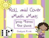 Spring Themed Roll and Cover Math Mats - Distance Learning