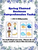 Spring Themed Sentence Comprehension Tasks