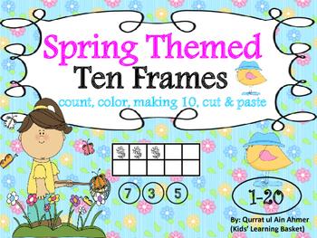 Spring Themed Ten Frames Activity from 1-20