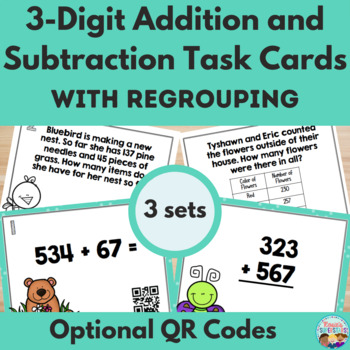 Triple Digit Addition & Subtraction with Regrouping Spring Task Cards W/QR Codes