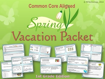 Spring Themed Vacation Packet: 1st Grade Edition {CCSS Aligned}
