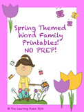 Spring Themed Word Family NO PREP Printables for Kinders!