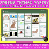 Spring Things Poetry: Figurative Language DIGITAL Activity