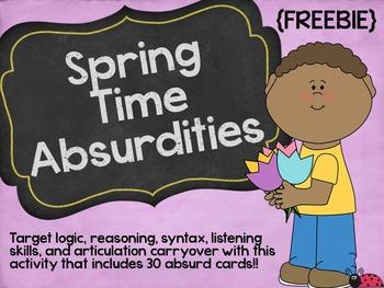 Spring Time Absurdities
