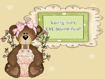 Spring-Time CVC Sound Push Game