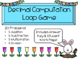Spring Time Decimal Computation Loop Game - Add Subtract Multiply Divide