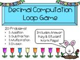 Spring Time Decimal Computation Loop Game - Add Subtract M
