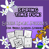 Spring Time & Easter Fun- Seven Logic Puzzles for Middle School