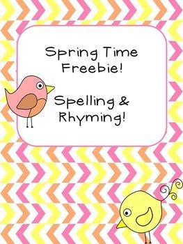 Spring Time Freebie! Spelling & Rhyming