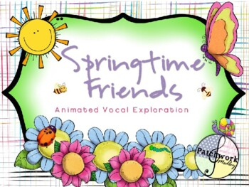 Spring Time Friends Animated Vocal Exploration