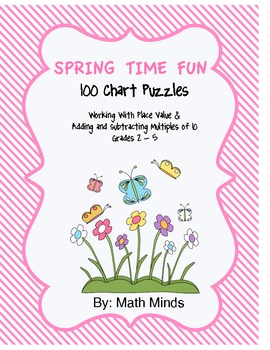 Spring Time Fun Hundred Chart Puzzles:  Place Value