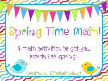 Spring Time Math- 5 activities included!