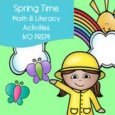Spring Time Math & Literacy Activities - NO PREP!!!