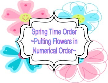 Spring Time Order- Hands-on Numerical Order Activity