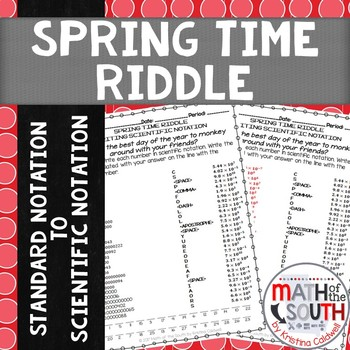 Spring Time Riddle - Writing Scientific Notation